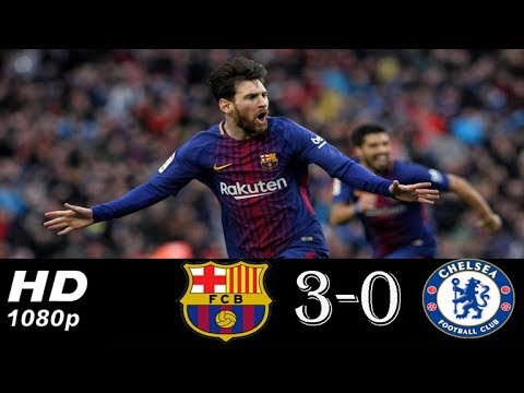 Barcelona vs Chelsea 3-0 All Goals & Highlights UCL 14/03/2018 HD H